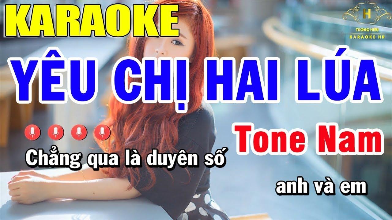 Karaoke Yêu Chị Hai Lúa Tone Nam Nhạc Sống | Trọng Hiếu