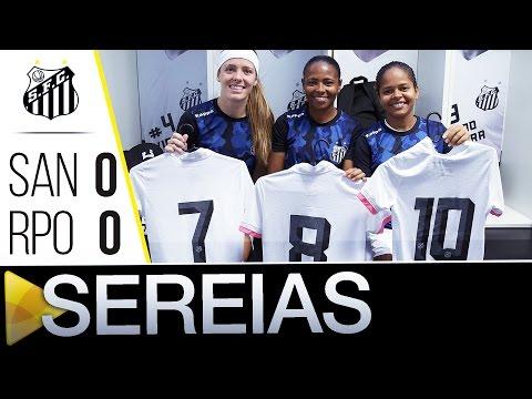 Sereias da Vila 0 x 0 Rio Preto | BASTIDORES | Final do Paulistão (25/08/16)