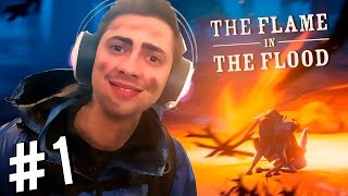 O RECOMEÇO! - THE FLAME IN THE FLOOD - Parte 1