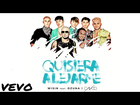 Wisin , Ozuna FT CNCO - Quisiera Alejarme Remix