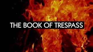 The Book of Trespass - trailer