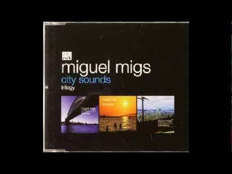 Miguel Migs - Making Moves mp3