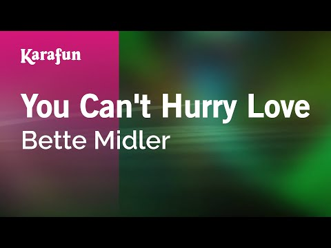 Karaoke You Can't Hurry Love - Bette Midler *