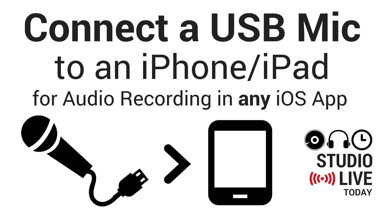 Connect a USB Mic to an iPhone/iPad for Audio Recording in