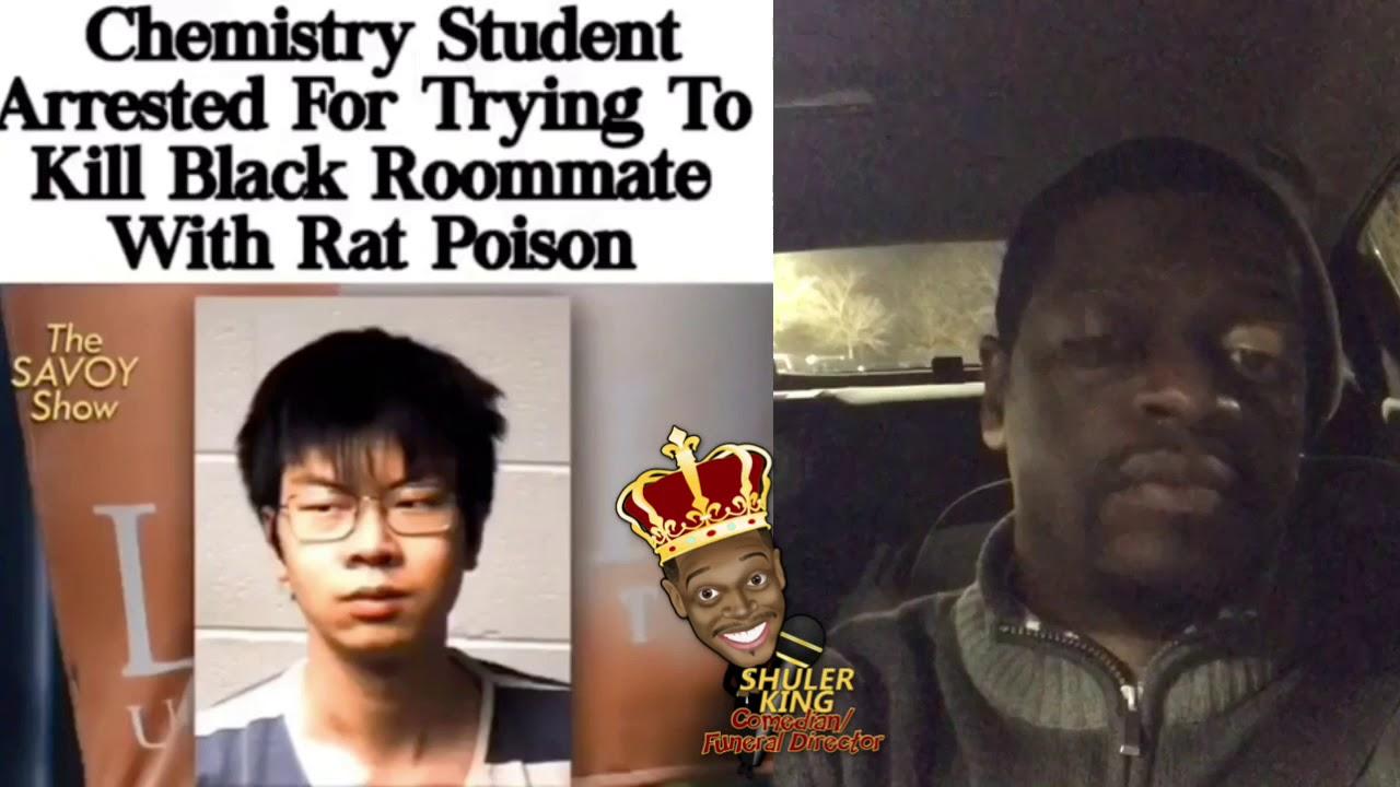 Shuler King - Chinese Student Poison His Black Roommate!!!