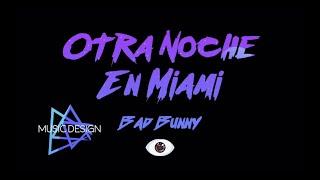 Otra Noche en Miami - Bad Bunny (instrumental karaoke)