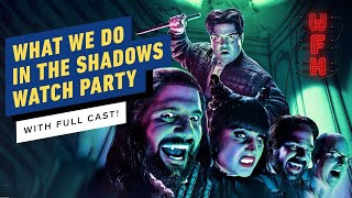 What We Do in the Shadows Cast Watch Party