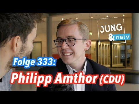 Philipp Amthor (CDU), Deutschlands jüngster direktgewählter Abgeordneter - Jung & Naiv: Folge 333
