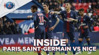 INSIDE - PARIS SAINT-GERMAIN vs NICE