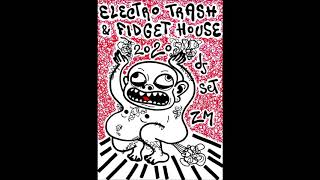 ELECTRO TRASH & FIDGET HOUSE DJ SET 2020 (FREE DOWNLOAD!)