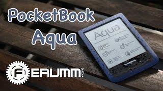 Pocketbook Aqua (640) подробный обзор ридера. Обзор электронной книги Pocketbook Aqua от FERUMM.COM