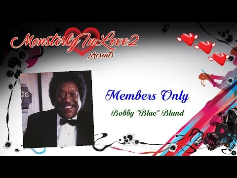 "Bobby ""Blue"" Bland - Members Only (1985)"