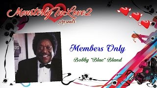 "Bobby ""Blue"" Bland - Members Only"