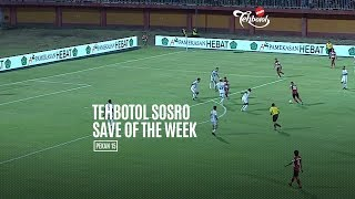 [POLLING] TEHBOTOL SOSRO SAVE OF THE WEEK 15