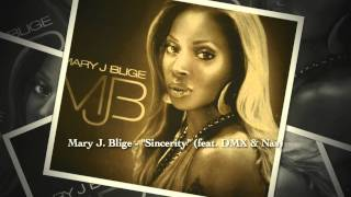 Mary J. Blige - Sincerity (feat. DMX & Nas) {1999}
