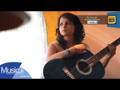 Re Sande - Shanaka Udeesha - Official Full HD Video [www.Music.lk]