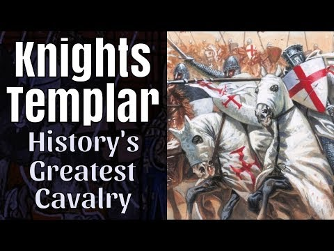 The Knights Templar - History's Greatest Cavalry Warriors