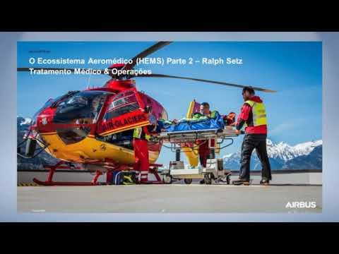 Webinar: Serviços de Emergência Médica por Helicópteros (HEMS) - #02 Como nós salvamos vidas?
