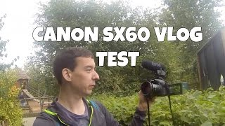 canon SX60 HS Vlogging test