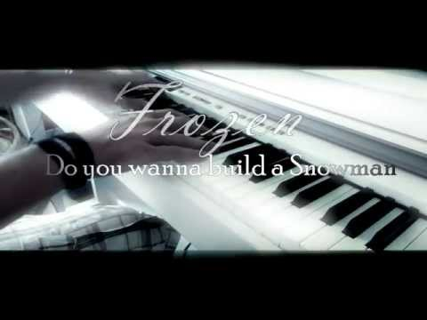 Frozen - Do you want to build a Snowman? - Piano Cover (1080p)
