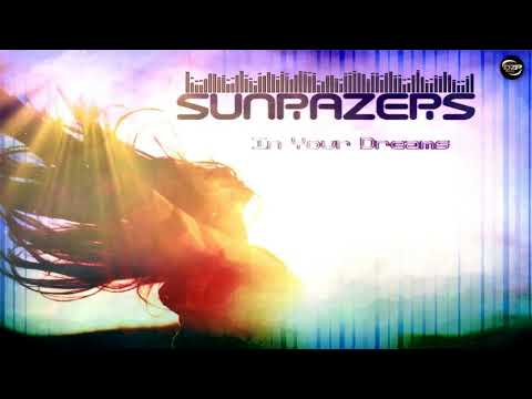 Sunrazers - In Your Dreams