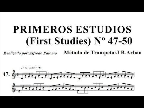 Primeros Estudios de Trompeta (First Studies) Lección Nº 47-48-49-50 Método Arban ´s