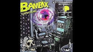 Bambix - Club Matucheck - Full Album #punkrock #holland #fullalbum
