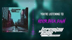 JEREMIAH KANE - NEVER BACK DOWN (Official Audio Stream)
