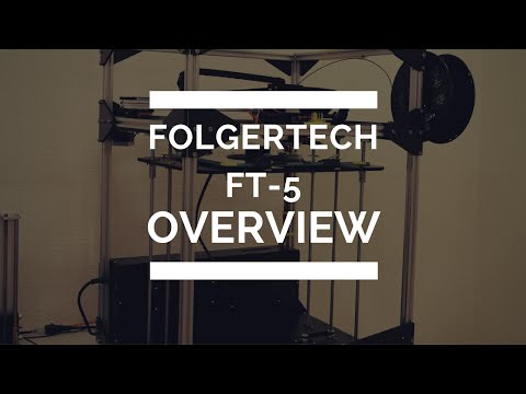 Folgertech FT-5 Overview