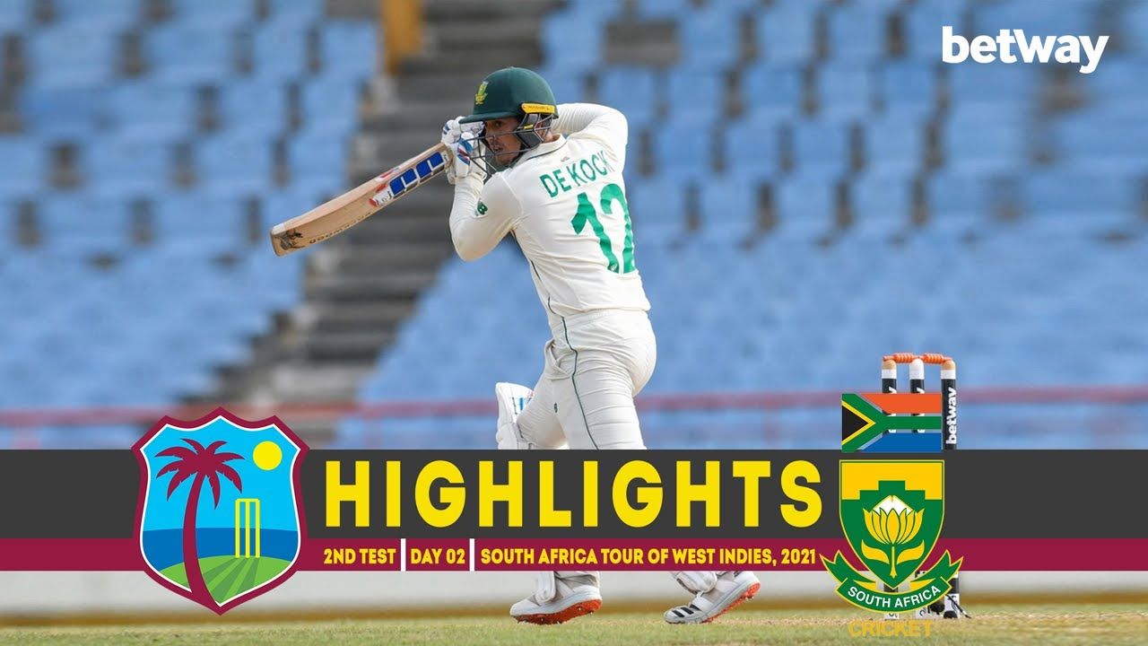 West Indies vs South Africa | 2nd Test | Day 02 | South Africa tour of West Indies, 2021