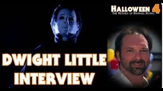 """""""Halloween 4"""" Interview With Director Dwight Little (8/21/19)"""