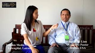 Lairam Media Group : Rev. Tial Lian, Associate Pastor, Dallas, USA Tonbiaruahnak