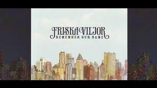 Friska Viljor - The F