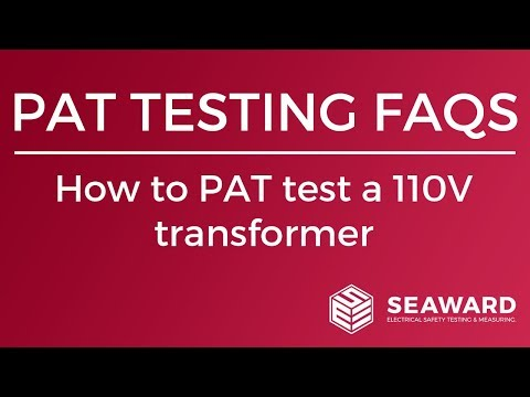 How to PAT test a 110V transformer - Seaward