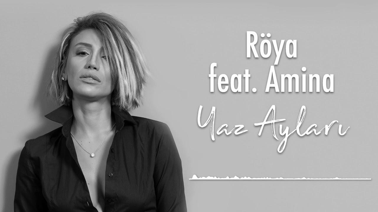 Röya feat. Amina - Yaz Ayları (2019)