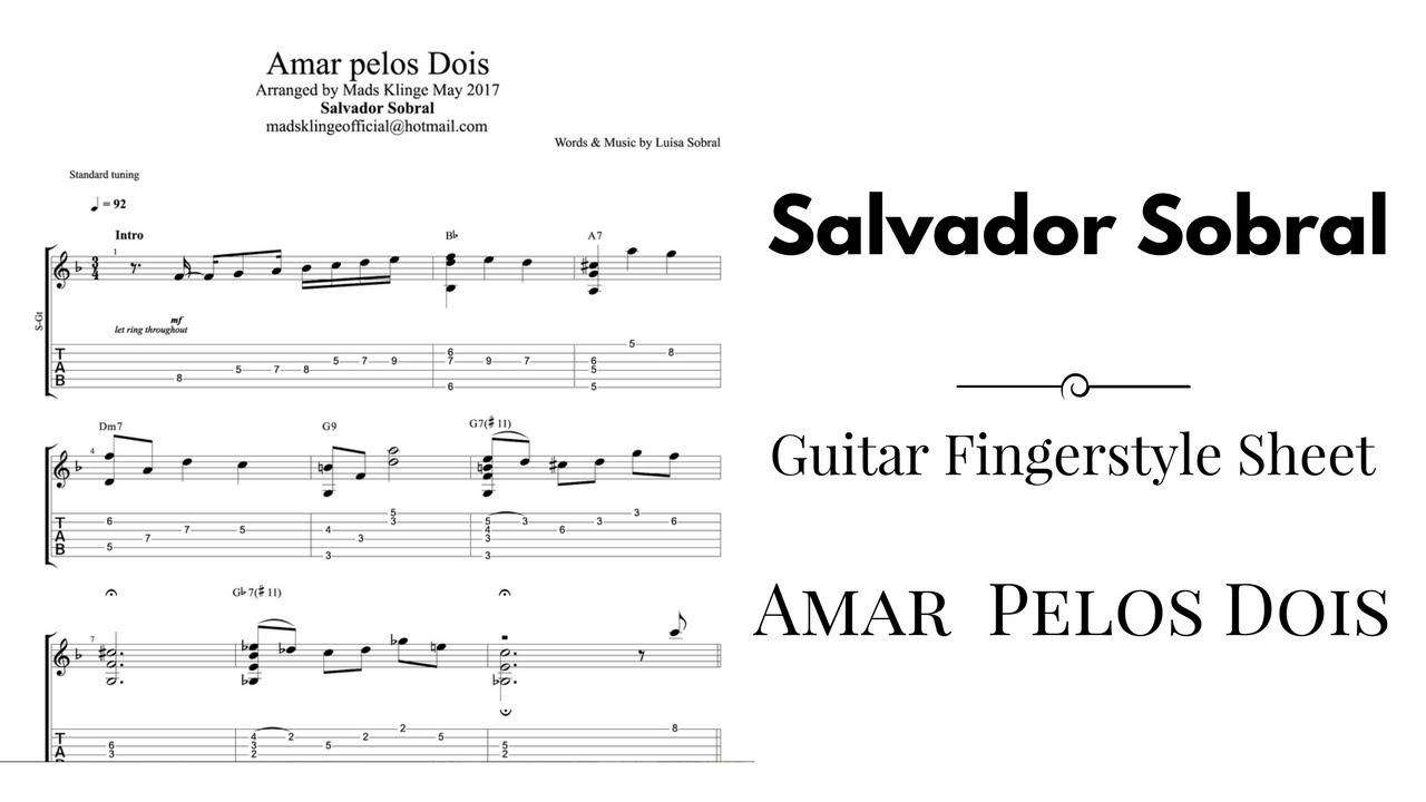 Salvador Sobral Amar Pelos Dois Guitar Fingerstyle Tabs And