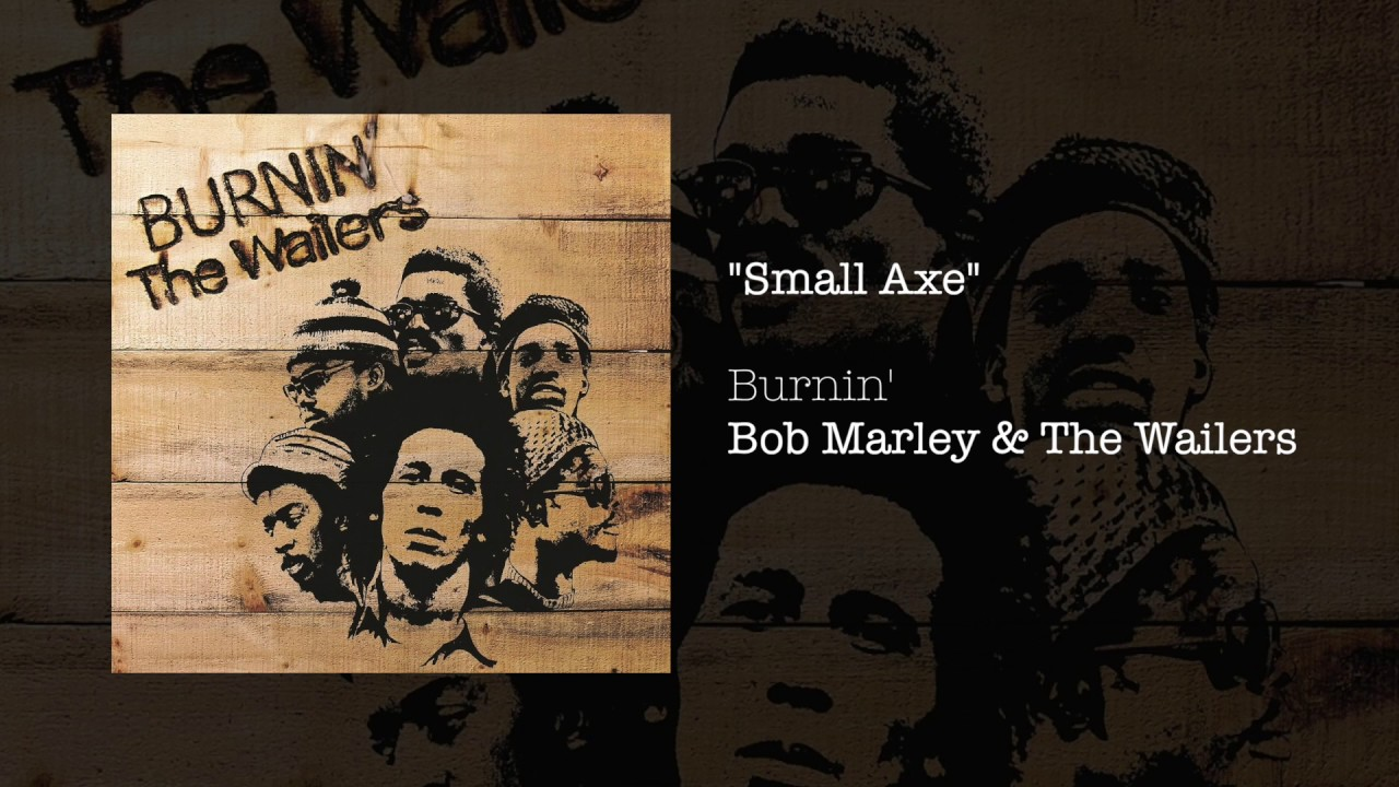 Small Axe (1973) - Bob Marley & The Wailers