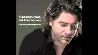 Stereolove feat. Brian Kennedy - Life, Love & Happiness (Paul Goodyear Fire Island Intro Mix)