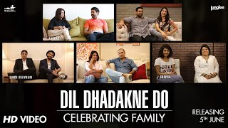 Dil Dhadakne Do - Celebrating Family