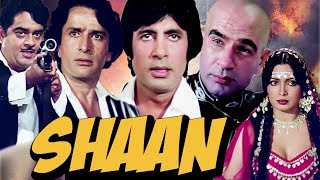 Shaan Full Movie | Amitabh Bachchan | Shashi Kapoor | Shatrughan | Superhit Hindi Action Movie