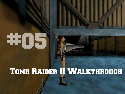 Tomb Raider - II Walkthrough #05 Der Bohrturm - Offshore Rig