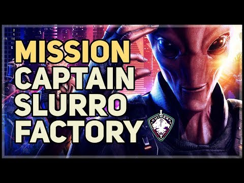 Clear the Captain Slurro Factory Recover the Surly Constant XCOM |