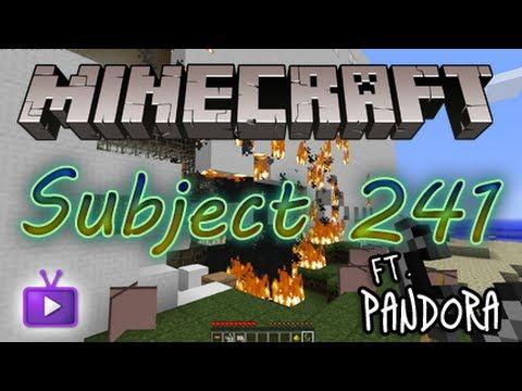 ★ Minecraft ft. Pandora - Subject 241, ft. Pandora! - WAY ➚