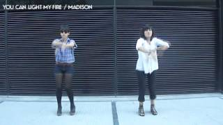 YOU CAN LIGHT MY FIRE / MADISON 「パラパラ」