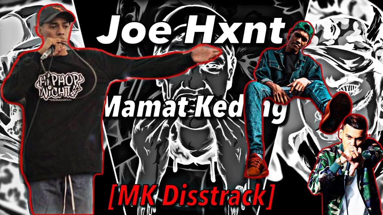 Download MK [K-Clique] Jolok Sarang Tabuan | Dia Datang, Joe Hxnt - Mamat Keding (MK Disstrack) (Lirik)