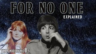 "The Beatles - For No One ( Explained) An analysis, a cover, and the history behind ""For No one"". One of The Beatles most emotionally complicated and ..."
