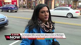Time magazine has named Farmington Hills as the best place to live in Michigan
