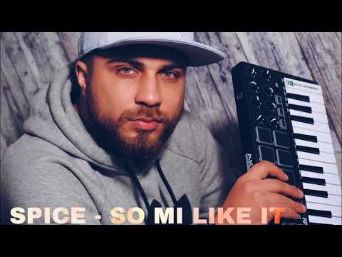 Spice - So Mi Like It !BALKAN REMIX! (prod. by SkennyBeatz)