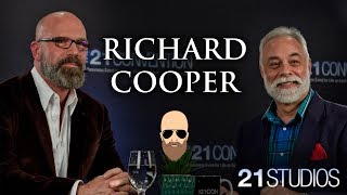 Richard Cooper on The 21 Report with George Bruno | Full Interview | 4K UHD