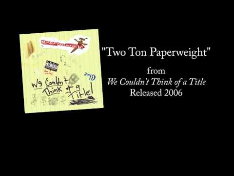 Two Ton Paperweight + LYRICS [Official] by PSYCHOSTICK (crappy car song)
